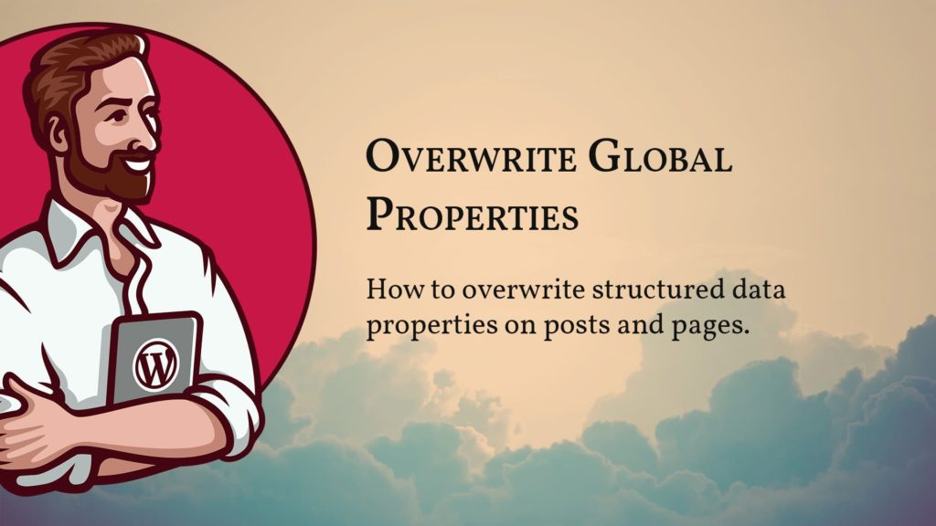 Module 2 - Lesson 3 cover image: How to overwrite structured data properties