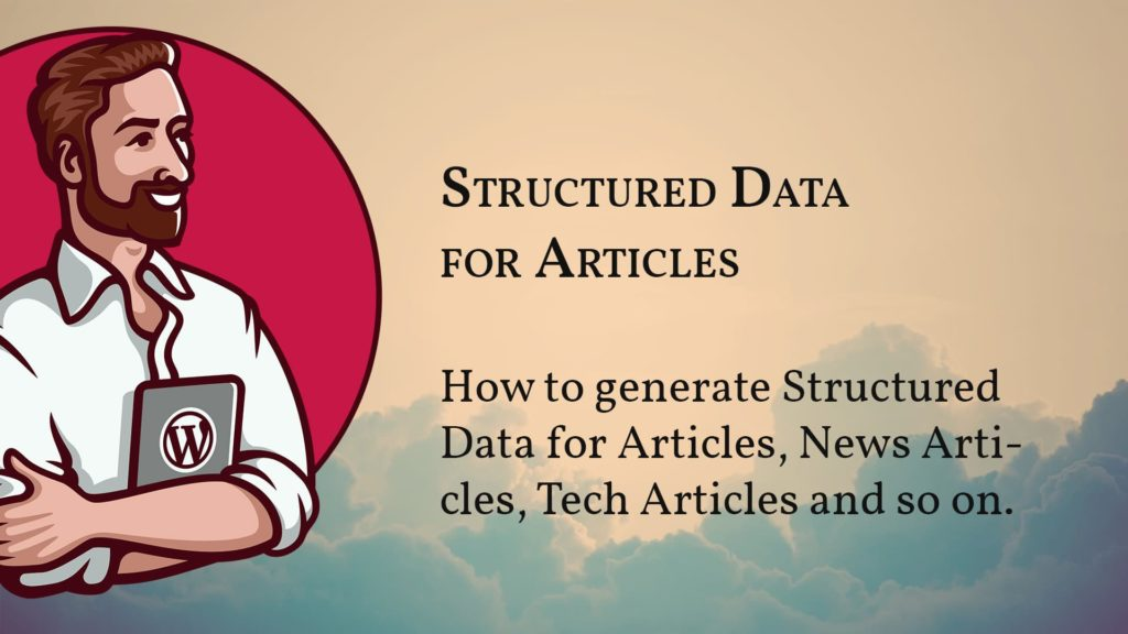 Cover image for the video on how to add Structured Data for Articles